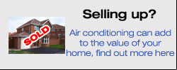 Add value to your home with Air Conditioning
